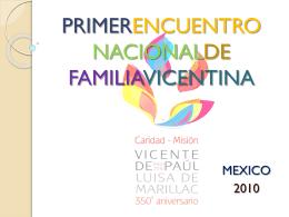 PRIMER ENCUENTRO NACIONAL DE FAMILIA VICENTINA