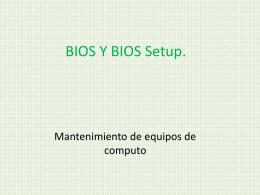 BIOS Y BIOS Setup.