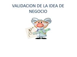 VALIDACION DE LA IDEA DE NEGOCIO