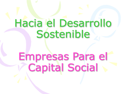 Hacia el Desarrollo Sostenible Empresas Para el Capital