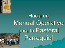 Hacia un Manual Operativo para la Pastoral Parroquial