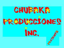 Chubaka Producciones Inc.