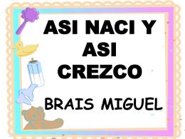 ASI NACI Y ASI CREZCO