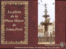 La pileta de la Plaza Mayor de Lima