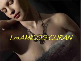LAS AMIGAS CURAN - www.elmayorportaldegerencia.com