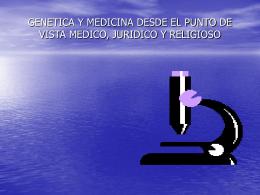 GENETICA Y MEDICINA DESDE EL PUNTO DE VISTA …