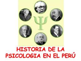 HISTORIA DE LA PSICOLOGIA EN EL PER&#218