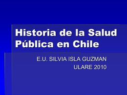 HISTORIA DE LA SALUD PUBLICA EN CHILE