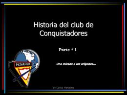 Historia del club de Conquistadores