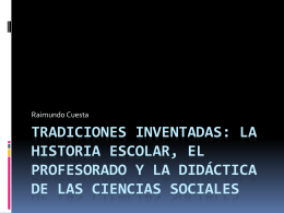 PowerPoint Presentation - Tradiciones inventadas: la