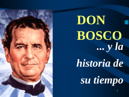 Don bosco y la historia de su tiempo don bosco