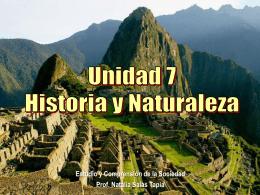 UNIDAD 7 HISTORIA Y NATURALEZA