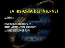 LA HISTORIA DEL INTERNET