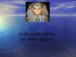 LA RELIGION EGIPCIA -Los dioses Egipcios