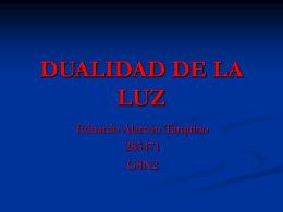 DUALIDAD DE LA LUZ - metodolea