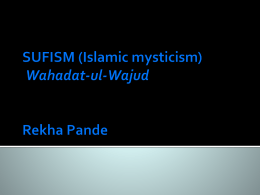 SUFISM (Islamic mysticism) Wahadat-ul