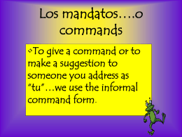 Los mandatos….o commands - Santa Ana Unified School