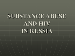 SUBSTANCE ABUSE IN RUSSIA