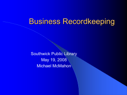 Business Recordkeeping - Home of the Southwick Public
