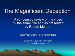 The Magnificent Deception – Tripod