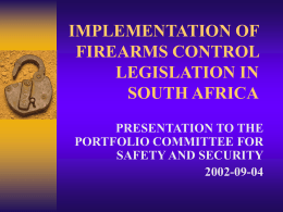 IMPLEMENTATION OF FIREARMS CONTROL IN SOUTH …