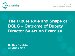 The Future Role and Shape of DCLG – Outcome of Deputy