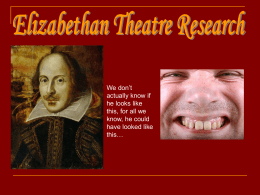 Elizabethan Theatre Research - stonedrama