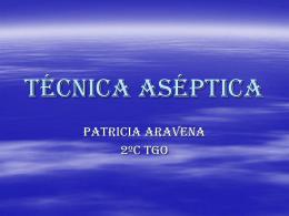 Tecnica aseptica - TECNICOS EN GINECOLOGIA Y …
