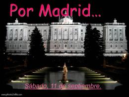 Por Madrid…