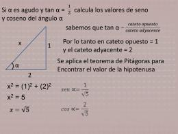 Si α es agudo y tan α = calcula los valores de seno y