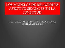 LOS MODELOS DE RELACIONES AFECTIVO