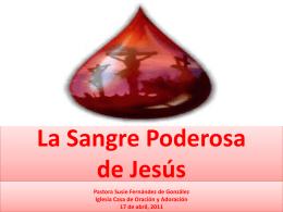 La Sangre - Casa de Oracion y Adoracion