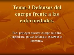Tema-3 Defensas del cuerpo frente a las enfermedades.