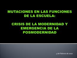 MUTACIONES EN LAS FUNCIONES DE LA ESCUELA: CRISIS …