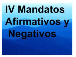 IV Mandatos Afirmativos 1-1
