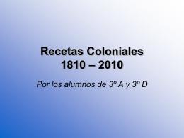 Recetas Coloniales 1810 – 2010