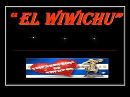 """El wiwichu"""""""