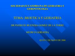 BIOETICA Y GERIATRIA DR PATRICIO BUENDIA GOMEZ DE …