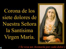 Corona de Los 7 Dolores de La Virgen