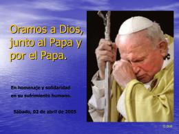 Oramos a Dios, junto al Papa