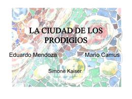 LA CIUDAD DE LOS PRODIGIOS - Portal - Karl