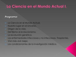 La Ciencia en el Mundo Actual I.