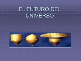 EL FUTURO DEL UNIVERSO - ieszoco-byg