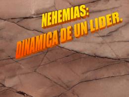 NEHEMIAS: DINAMICA DE UN LIDER