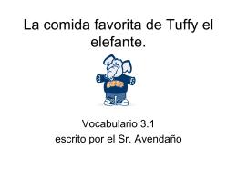 La comida favorita de Tuffy el elefante.