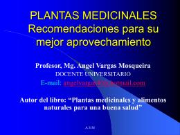 PLANTAS MEDICINALES Recomendaciones para su mejor