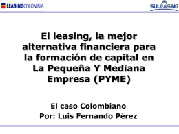 El leasing, la mejor alternativa financiera para la