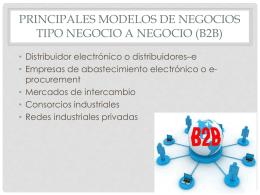 PRINCIPALES MODELOS DE NEGOCIOS TIPO NEGOCIO A …