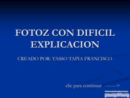 FOTOZ CON DIFICIL EXPLICACION