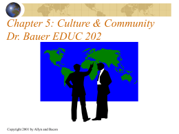 PowerPoint Presentation - Chapter 5: Culture & Community
